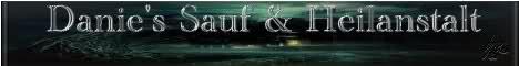 Danie`s  Sauf & Heilanstalt